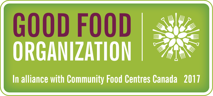 Good Food Organization - In Alliance with Community Food Centre Canada